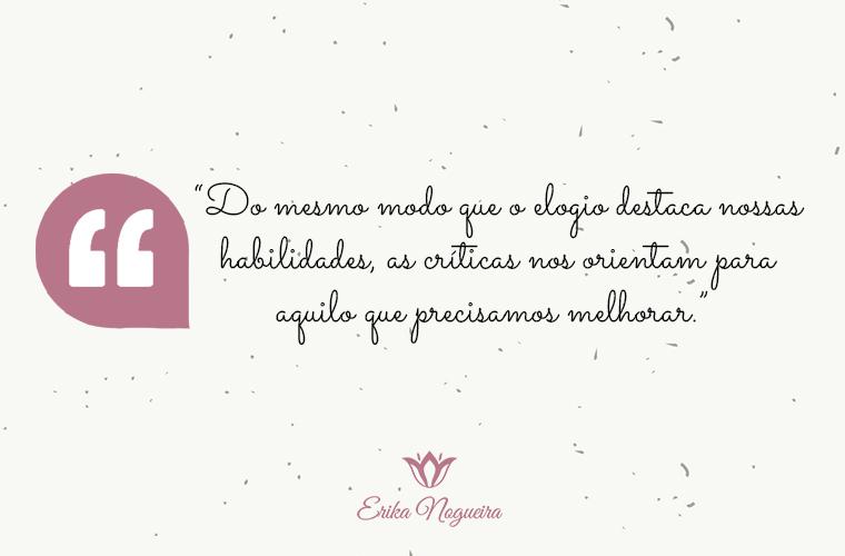 Érika Nogueira: O verdadeiro elogio