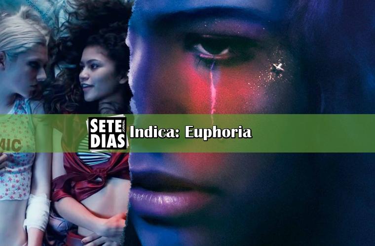 Sete Dias Indica: Euphoria